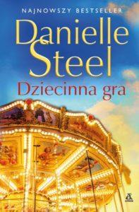 Danielle Steel Dziecinna gra