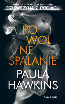 powolne spalanie Paula Hawkins